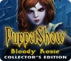 PuppetShow: Bloody Rosie Collector's Edition 游戏
