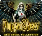 PuppetShow: Her Cruel Collection 游戏