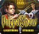 PuppetShow: Lightning Strikes 游戏