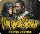 PuppetShow: Poetic Justice 游戏