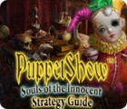 PuppetShow: Souls of the Innocent Strategy Guide 游戏