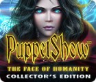 PuppetShow: The Face of Humanity Collector's Edition 游戏