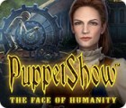 PuppetShow: The Face of Humanity 游戏