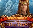 Queen's Quest III: End of Dawn 游戏
