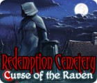 Redemption Cemetery: Curse of the Raven 游戏