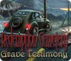 Redemption Cemetery: Grave Testimony 游戏