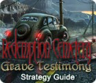 Redemption Cemetery: Grave Testimony Strategy Guide 游戏