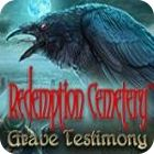 Redemption Cemetery: Grave Testimony Collector's Edition 游戏