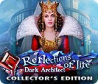 Reflections of Life: Dark Architect Collector's Edition 游戏