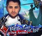 Reflections of Life: Dark Architect 游戏