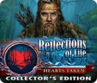 Reflections of Life: Hearts Taken Collector's Edition 游戏