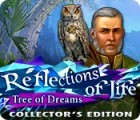 Reflections of Life: Tree of Dreams Collector's Edition 游戏