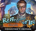 Reflections of Life: Utopia Collector's Edition 游戏
