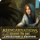 Reincarnations: Uncover the Past Collector's Edition 游戏