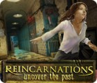 Reincarnations: Uncover the Past 游戏