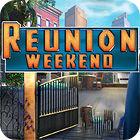 Reunion Weekend 游戏