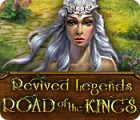 Revived Legends: Road of the Kings 游戏