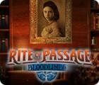Rite of Passage: Bloodlines 游戏