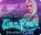Rite of Passage: Child of the Forest Strategy Guide 游戏