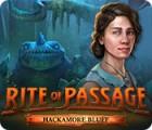 Rite of Passage: Hackamore Bluff 游戏