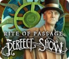 Rite of Passage: The Perfect Show 游戏
