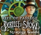 Rite of Passage: The Perfect Show Strategy Guide 游戏