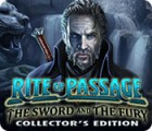 Rite of Passage: The Sword and the Fury Collector's Edition 游戏
