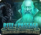 Rite of Passage: The Sword and the Fury 游戏
