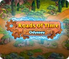 Roads of Time: Odyssey 游戏