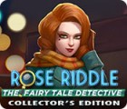 Rose Riddle: The Fairy Tale Detective Collector's Edition 游戏