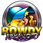Rowdy Arkanoid 游戏