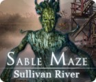 Sable Maze: Sullivan River 游戏