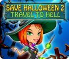 Save Halloween 2: Travel to Hell 游戏