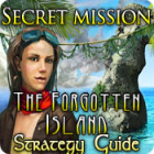 Secret Mission: The Forgotten Island Strategy Guide 游戏