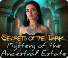 Secrets of the Dark: Mystery of the Ancestral Estate 游戏