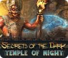 Secrets of the Dark: Temple of Night 游戏