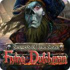 Secrets of the Seas: Flying Dutchman 游戏