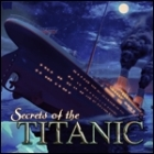 Secrets of the Titanic: 1912 - 2012 游戏