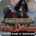 Secrets of the Seas: Flying Dutchman Collector's Edition 游戏
