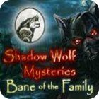 Shadow Wolf Mysteries: Bane of the Family Collector's Edition 游戏