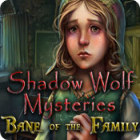 Shadow Wolf Mysteries: Bane of the Family 游戏