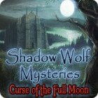 Shadow Wolf Mysteries: Curse of the Full Moon 游戏