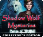 Shadow Wolf Mysteries: Curse of Wolfhill Collector's Edition 游戏