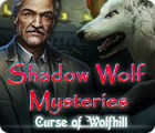 Shadow Wolf Mysteries: Curse of Wolfhill 游戏