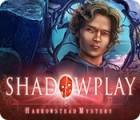 Shadowplay: Harrowstead Mystery 游戏
