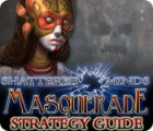 Shattered Minds: Masquerade Strategy Guide 游戏