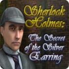 Sherlock Holmes - The Secret of the Silver Earring 游戏
