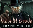 Shiver: Moonlit Grove Strategy Guide 游戏