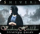 Shiver: Vanishing Hitchhiker Strategy Guide 游戏