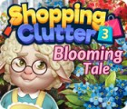 Shopping Clutter 3: Blooming Tale 游戏